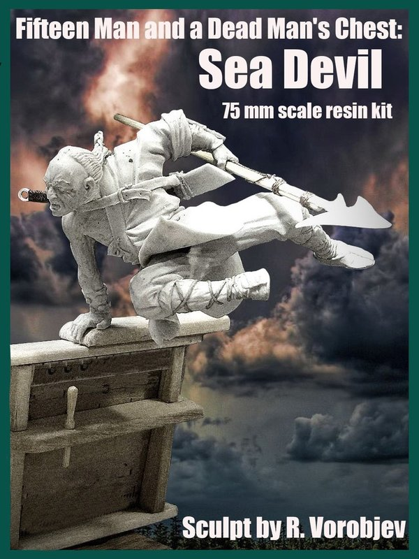 Fifteen Man and a Dead Man's Chest: Sea Devil